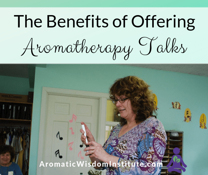 The Benefits of Offering Aromatherapy Talks in Your Community