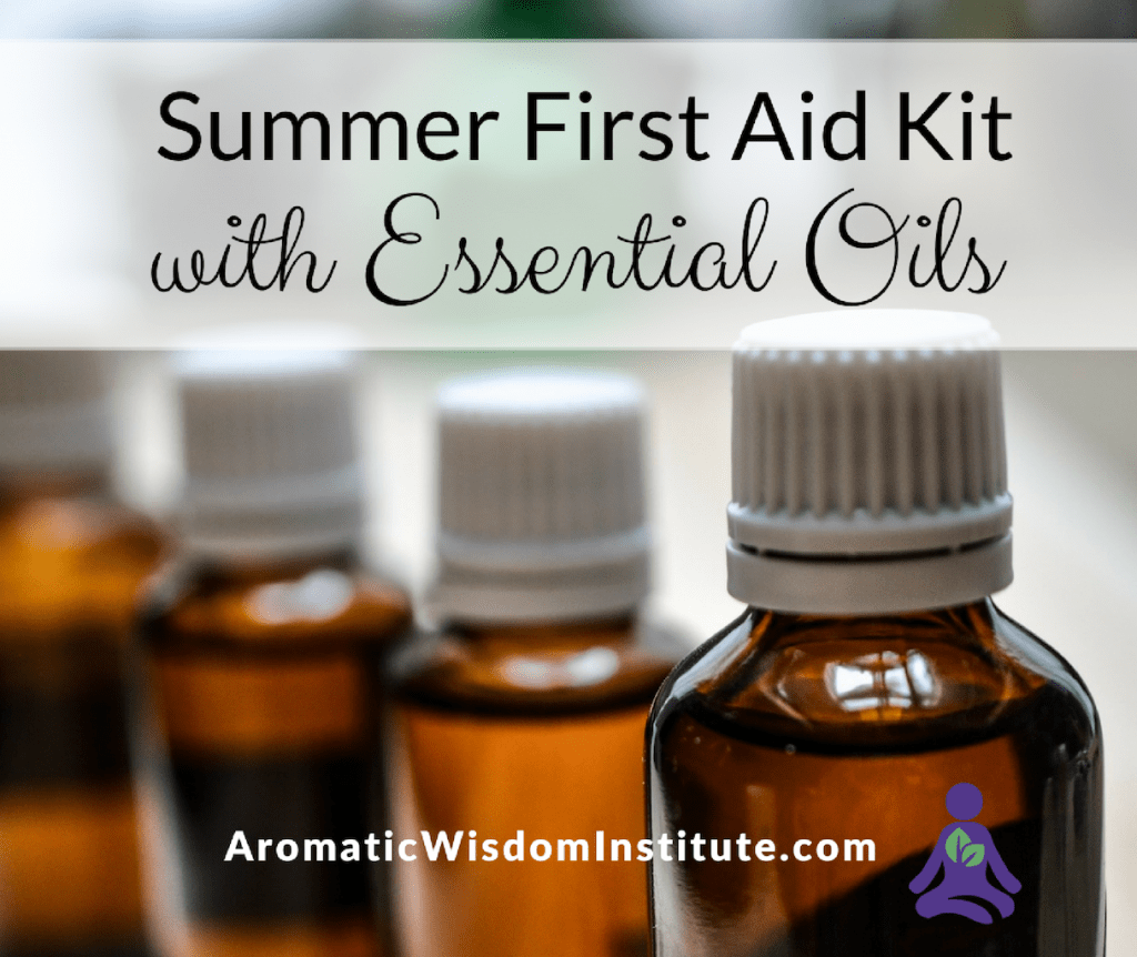 Summer First Aid Kit Essential Oils