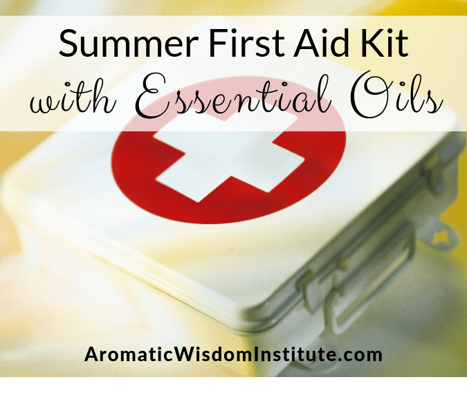 Summer First Aid Kit with Essential Oils *Updated 2019*