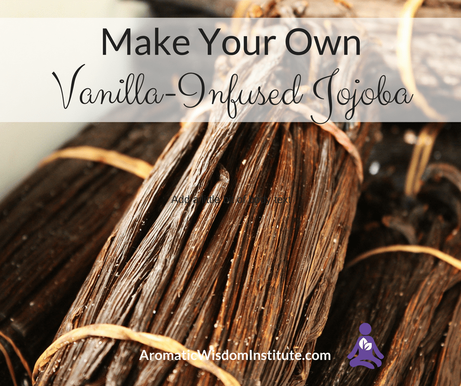 Make Your Own Vanilla Infused Jojoba