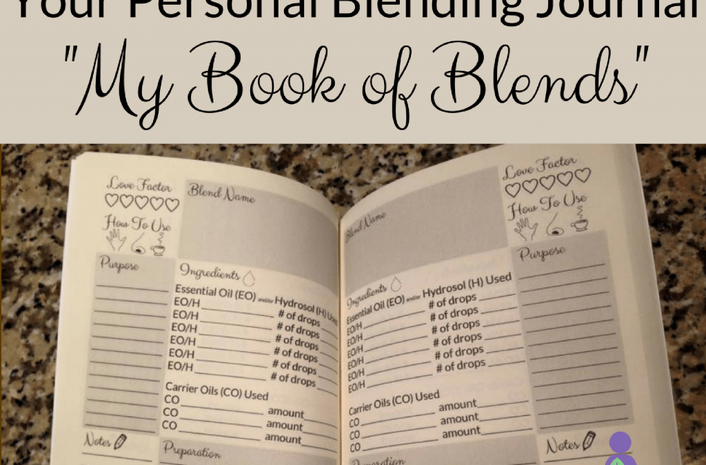 "Discover ""My Book of Blends"", your Personal Blending Journal"