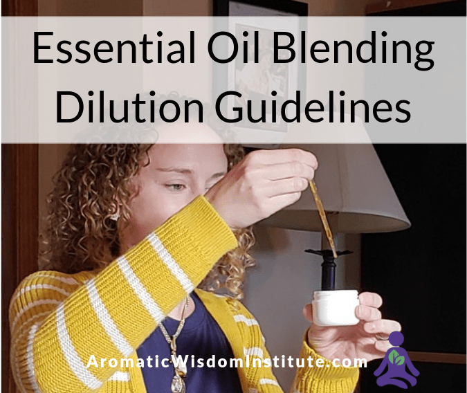 Essential Oil Blending Guidelines and Dilutions (and a Handy Little Chart)