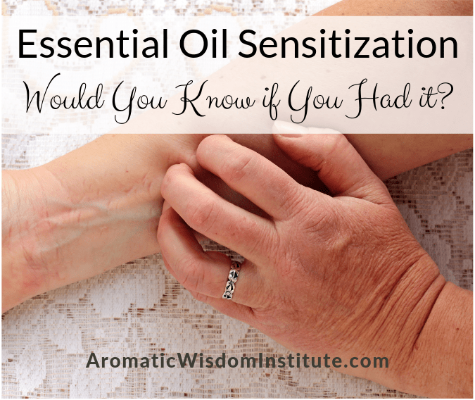 "Would You Know If You Had an Essential Oil ""Sensitization"" Reaction? *Updated June 2019*"